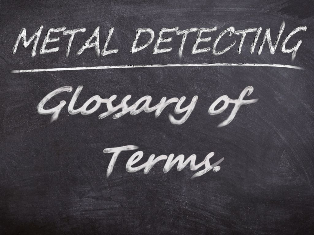 Blackboard with Metal Detecting - Glossary of Terms written on it